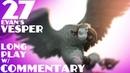 27 Vesper Long play w commentary