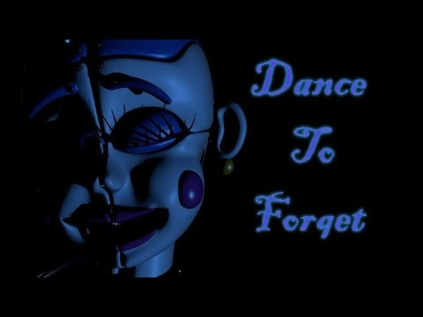 [FNAF SONG ANIMATION] Dance To Forget ! [By Fazbear 1983]