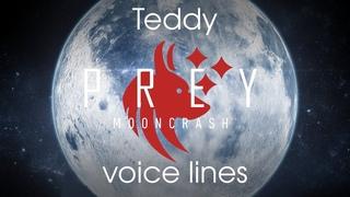 [Prey: Mooncrash] All voice lines for Teddy