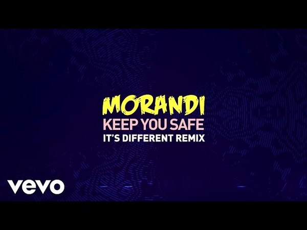 Morandi - Keep You Safe (it's different Remix)
