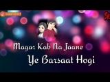 New_WhatsApp_Status___Zara_Tasveer_Se_Tu_Nikalke_Saamne_Aa_Meri_Mehbooba.mp4