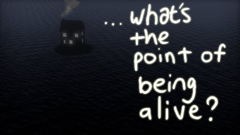What's the point of being alive?