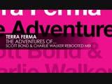 Terra Ferma - The Adventures of.. (Scott Bond _u0026 Charlie Walker REBOOTED) Pure Trance NEON