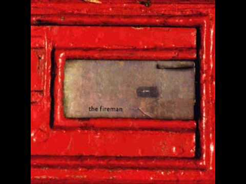 The Fireman - Traveling Light