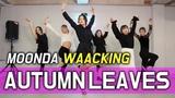 Waackingdance Eddie higgins trio - Autumn leaves Waacking Class - Moonda