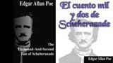 EL CUENTO MIL DOS DE SCHEHERAZADE - (Edgar Allan Poe)