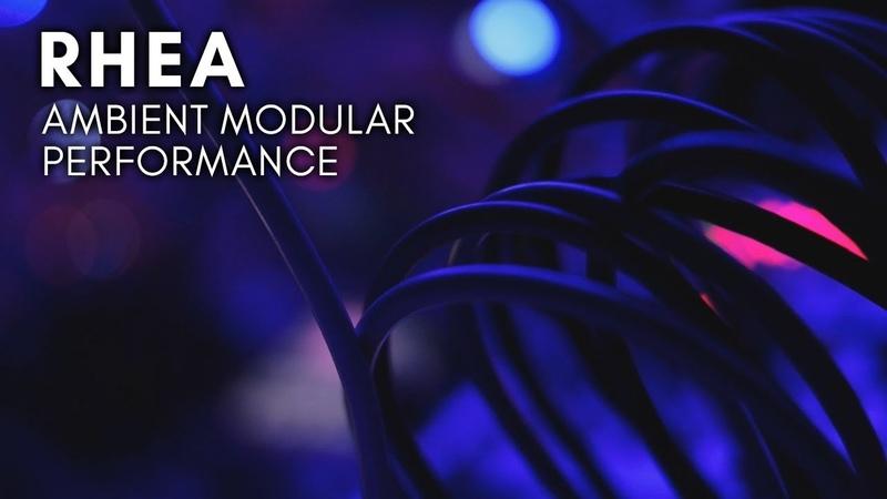 Rhea Ambient Modular Performance (E370, Assimil8or, Kamieniec, Belgrad)