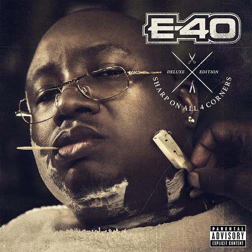 E-40 альбом Sharp on All 4 Corners: Corners 1 & 2 (Deluxe Edition)