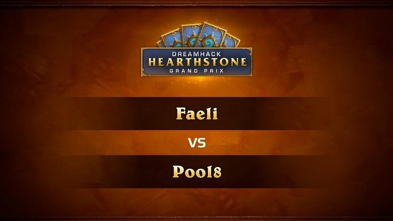 Faeli vs Pool8, DreamHack Summer 2018