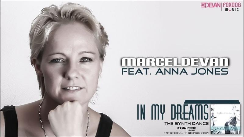 MarcelDeVan feat. Anna Jones - In my dreams [ Dream Version Pt. II ]