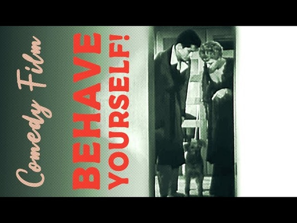 Behave yourself | 1951