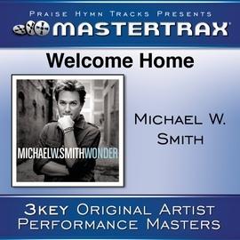Michael W. Smith альбом Welcome Home [Performance Tracks]