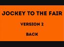 Jockey to the Fair Version 2 Back