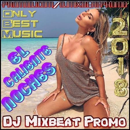 DJ Mixbeat Promo - El Caliente Noches (2018)(Deniz)
