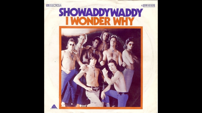 Showaddywaddy - I Wonder Why (1978)