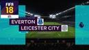 FIFA 18 ЭВЕРТОН ЛЕСТЕР СИТИ│ФУТБОЛЬНЫЙ ПРОГНОЗ│25 ТУР АПЛ 2018 Everton Leicester City