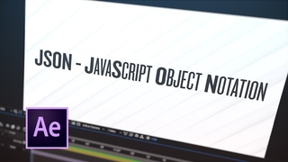 Tip 066 – How To Create a JSON File for After Effects