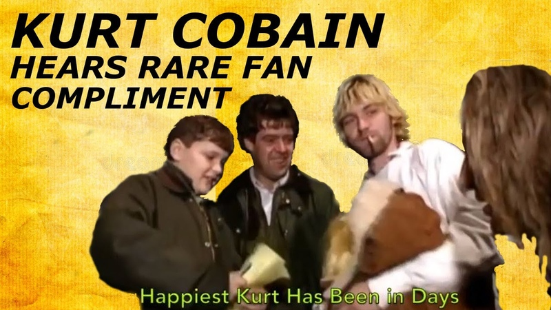 Kurt Cobain Hears Extremely Rare Compliment