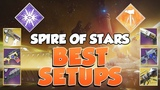 BEST Raid Setups! Spire of Stars [Destiny 2]
