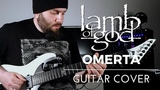 Lamb of God - Omerta (Guitar Cover) with TAB