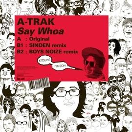 A-Trak альбом Kitsuné: Say Whoa
