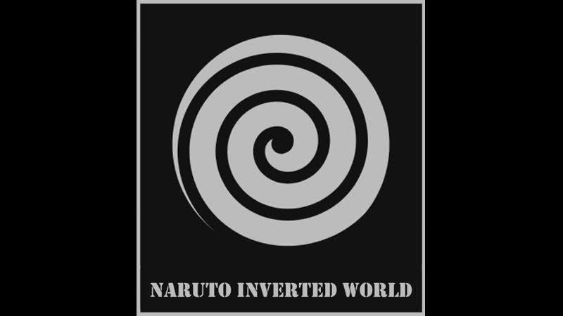 Своя игра Наруто» [Inverted World] Часть вторая.