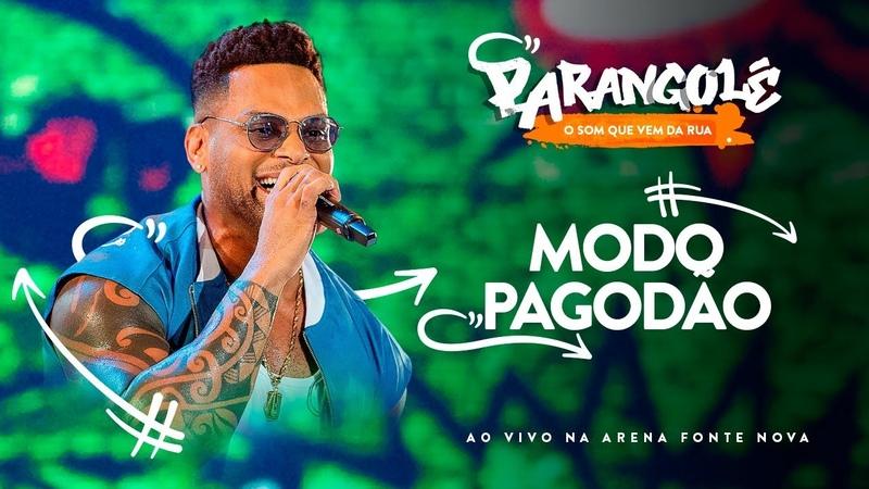 MODO PAGODÃO - BANDA PARANGOLÉ - DVD O SOM QUE VEM DA RUA