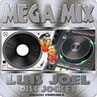MEGA MIX SOY DISC JOCKEY LUIS JOEL DIC 2018