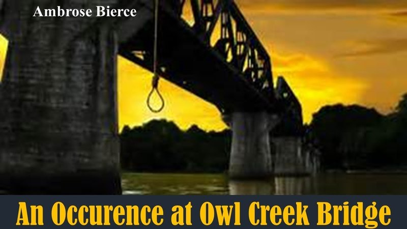 Learn English Through Story - An Occurence at Owl Creek Bridge by Ambrose Bierce