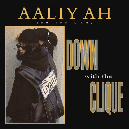 Aaliyah альбом Down with the Clique EP