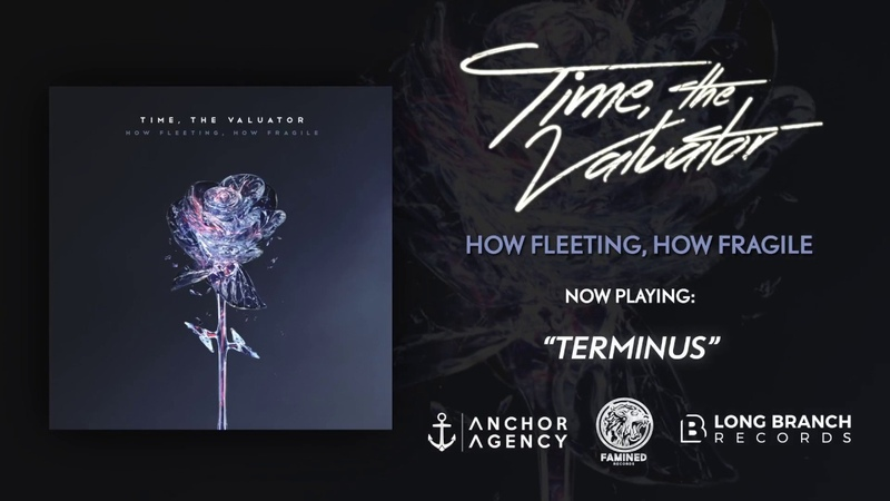 Time, the Valuator - How Fleeting, How Fragile Album Stream [FAMINED RECORDS]