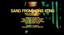 Mark Antoniio x Sid Frio SANG FROM HONG KONG Feat 김태균 aka TakeOne Official Music Video