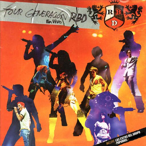 RBD альбом Tour Generación (En Vivo)