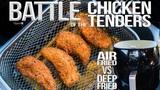 Air Fryer vs. Deep Fryer - Battle for the Best Fried Chicken Tenders SAM THE COOKING GUY 4K