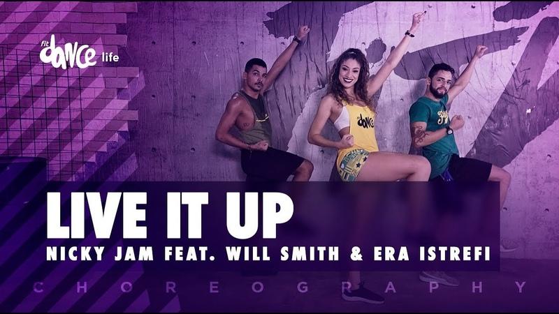 Live It Up - Nicky Jam feat. Will Smith Era Istrefi | FitDance Life (Coreografía) Dance Video