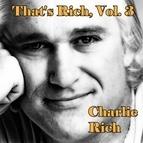 Charlie Rich альбом That's Rich, Vol. 3
