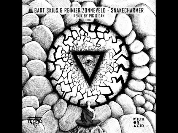 Bart Skils Reinier Zonneveld Snakecharmer Original Mix