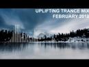 Uplifting Trance Mix - February 2018