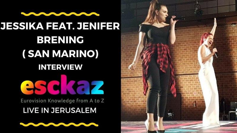 ESCKAZ in Tel Aviv Interview with Jessika feat Jenifer Brening San Marino
