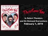Then Came You - Official Trailer (HD )- Nina Dobrev, Maisie Williams