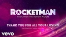 Cast Of Rocketman - Thank You For All Your Loving (Visualiser)