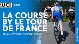 2018 UCI Women's WorldTour La Course by Le Tour de France Highlights