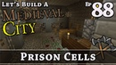 How To Build A Medieval City :: E88 :: Prison Cells :: Minecraft :: Z One N Only