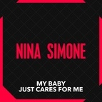 Nina Simone альбом My Baby Just Cares For Me