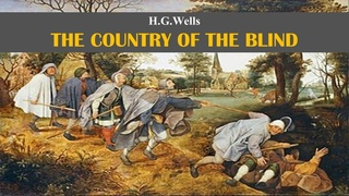 Learn English Through Story - The Country of the Blind by H.G. Wells