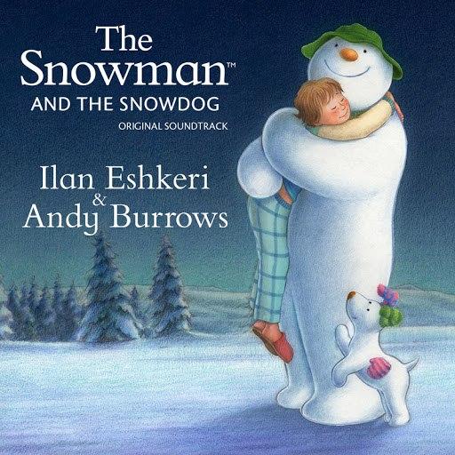 Ilan Eshkeri альбом The Snowman & The Snowdog - Original Soundtrack