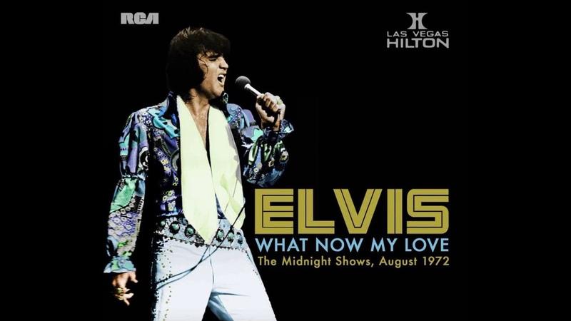 Elvis Presley - What Now My Love - August 11, 1972 Full Album [FTD] CD1