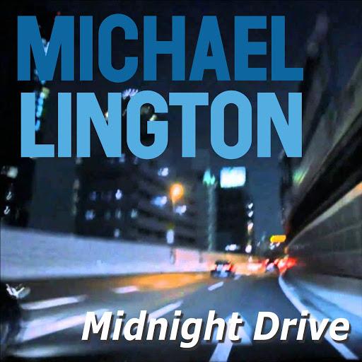Michael Lington альбом Midnight Drive