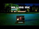 IKON - Killing Me 8 BitVideo Game Version