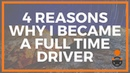 4 Reasons Why I Became a Full Time Driver